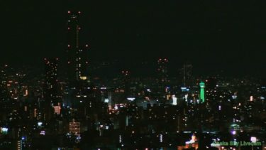 あべのハルカス・通天閣のライブカメラ|大阪府大阪市
